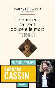 Barbara Cassin, le Bonheur...
